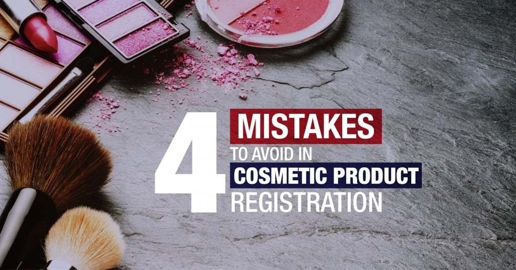 Costly mistakes in cosmetic product registration indonesia