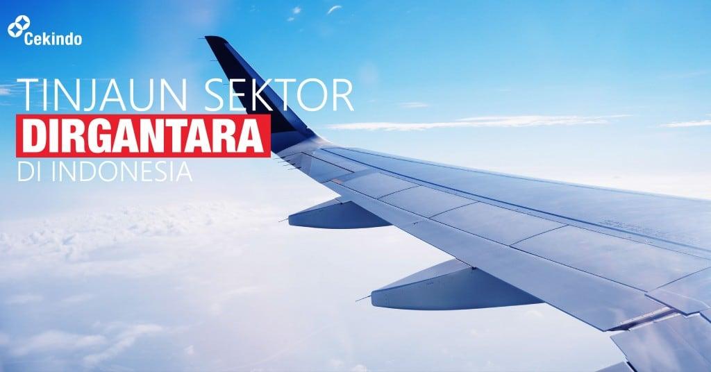 tinjauan sektor dirgantara di indonesia