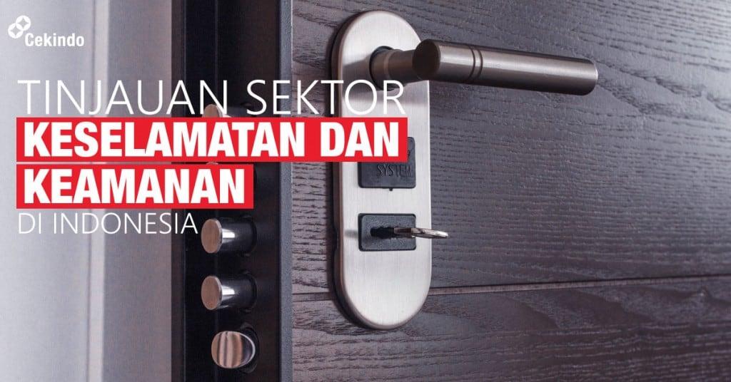 tinjauan sektor keselamatan dan keamanan di indonesia