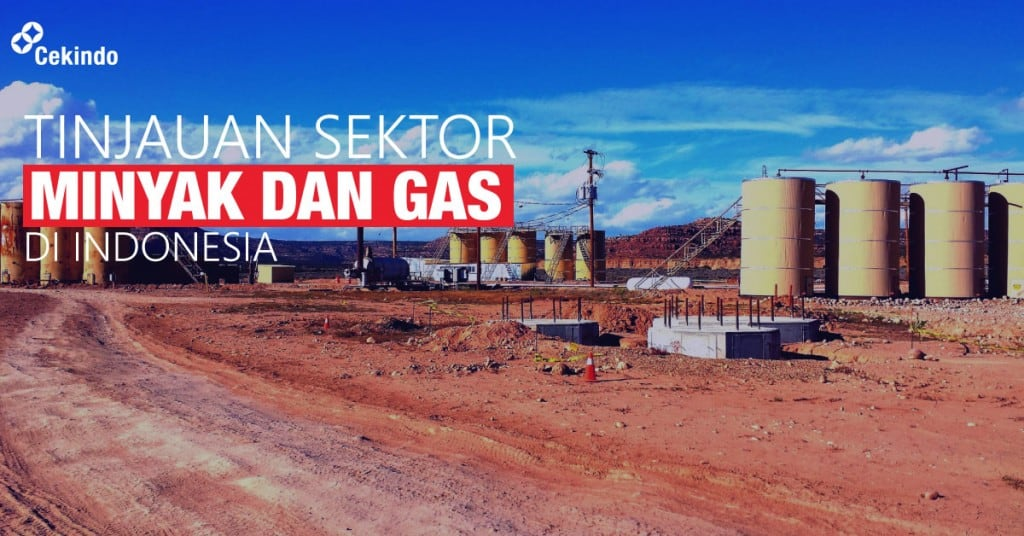 tinjauan sektor minyak dan gas di indonesia