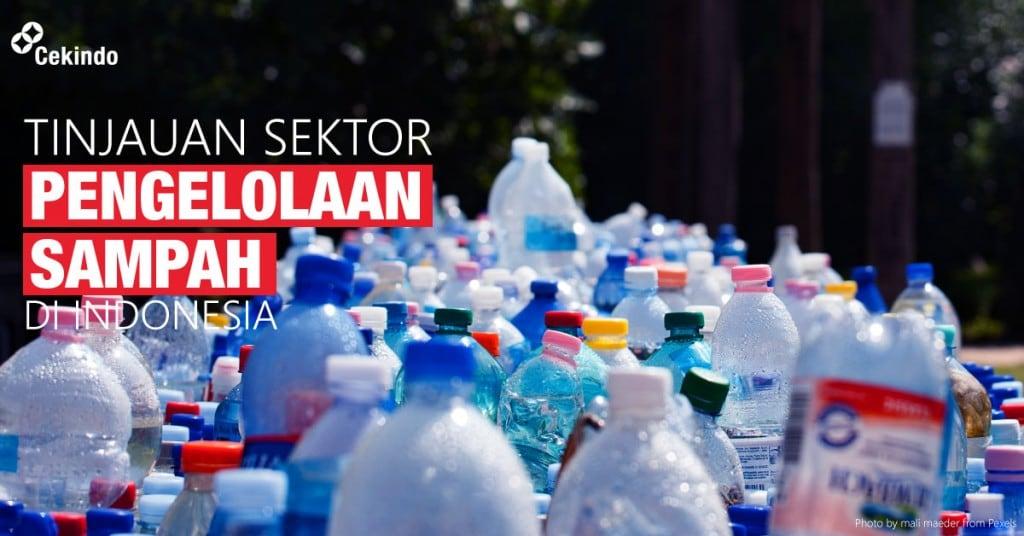 tinjauan sektor pengelolaan sampah di indonesia
