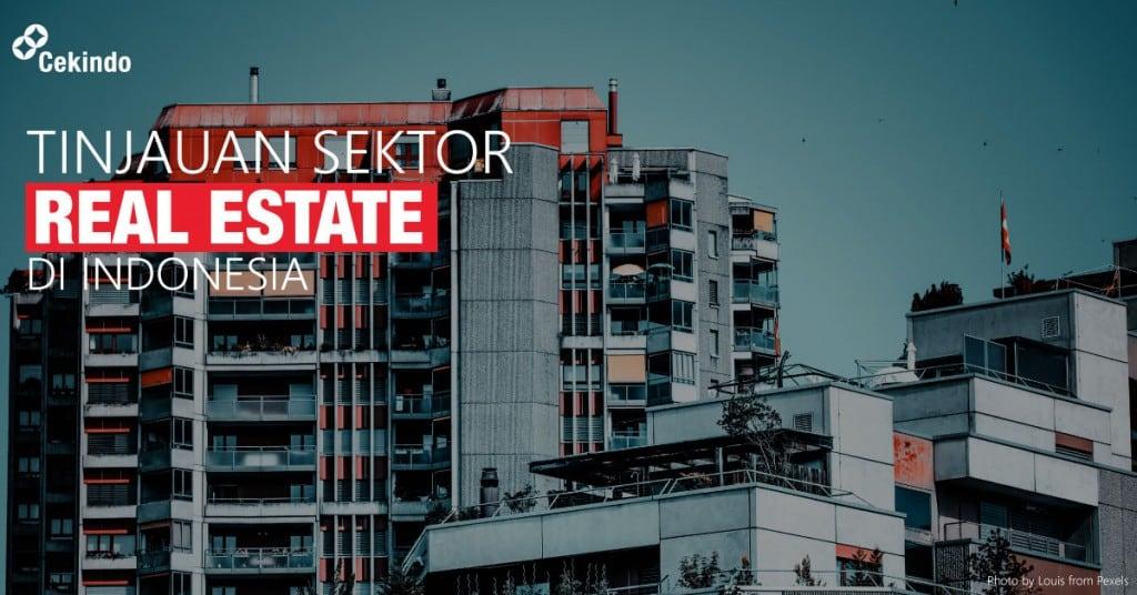 tinjauan sektor real estate di indonesia